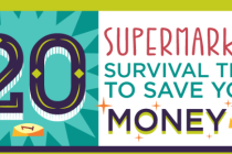 20 money saving tips to help you survive your next trip to the supermarket